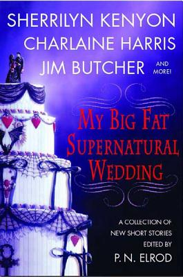 My Big Fat Supernatural Wedding cover image