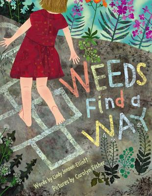 Weeds Find a Way Cover
