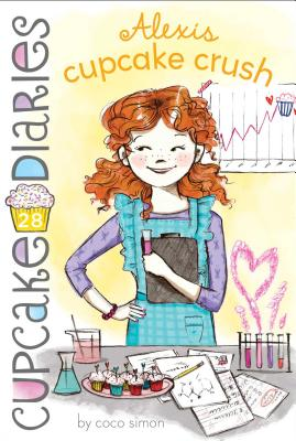 Alexis Cupcake Crush (Cupcake Diaries #28) Cover Image