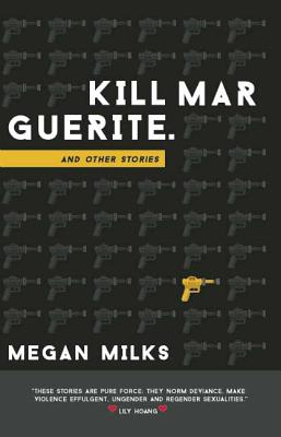 Kill Marguerite and Other Stories Cover Image