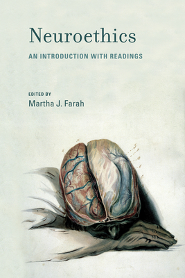 Neuroethics: An Introduction with Readings (Basic Bioethics) Cover Image