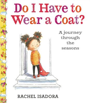 Do I Have to Wear a Coat? Cover Image