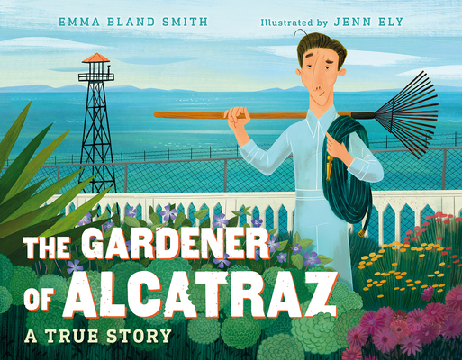 Cover for The Gardener of Alcatraz