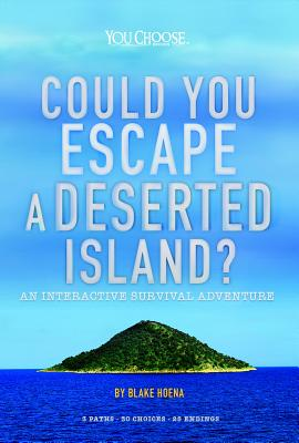 Could You Escape a Deserted Island?: An Interactive Survival Adventure Cover Image