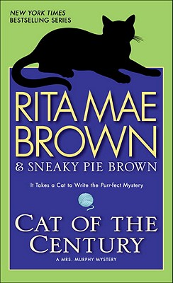 Cat of the Century: A Mrs. Murphy Mystery Cover Image