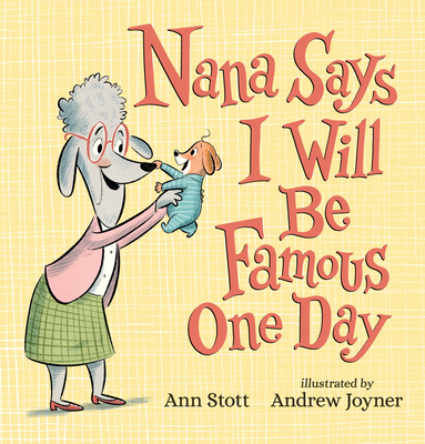Nana Says I Will Be Famous One Day Cover Image