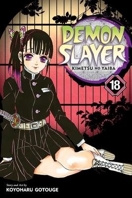 Demon Slayer: Kimetsu no Yaiba, Vol. 18 Cover Image