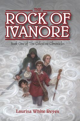 Cover for The Rock of Ivanore (Celestine Chronicles #1)