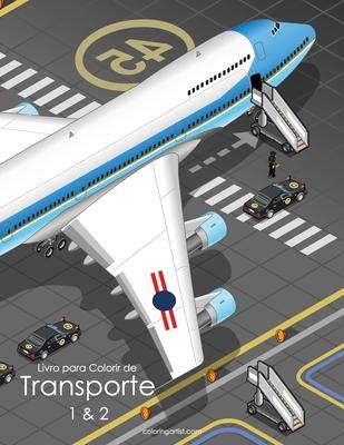 Livro para Colorir de Transporte 1 & 2 Cover Image