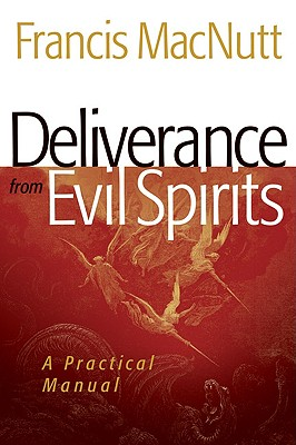 Deliverance from Evil Spirits: A Practical Manual Cover Image