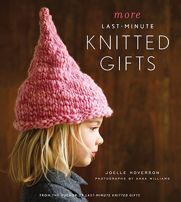More Last-Minute Knitted Gifts Cover