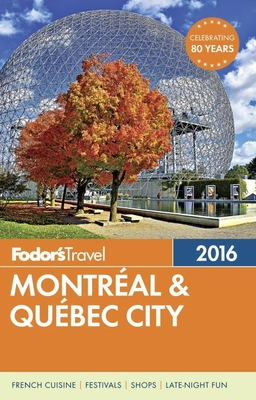 Fodor's Montreal & Quebec City Cover Image