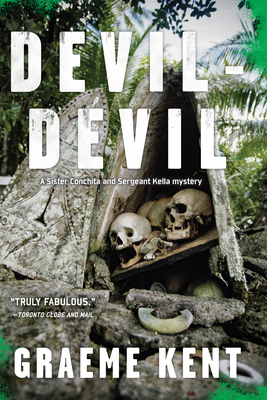 Devil-Devil: Introducing the Sergeant Kella and Sister Conchita Series Set in the Solomon Islands Cover Image
