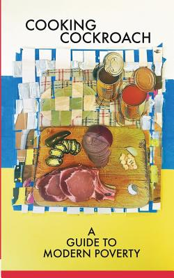 Cooking Cockroach: A Guide to Modern Poverty Cover Image