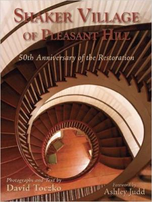 Shaker Village of Pleasant Hill: 50th Anniversary of the Restoration Cover Image