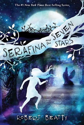 Serafina and the Seven Stars (The Serafina Series Book 4) Cover Image