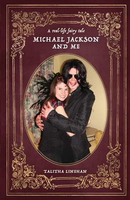 A real-life fairy tale: Michael Jackson and me Cover Image