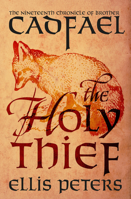 The Holy Thief (Chronicles of Brother Cadfael #19) Cover Image