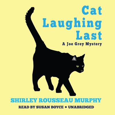Cat Laughing Last: A Joe Grey Mystery Cover Image
