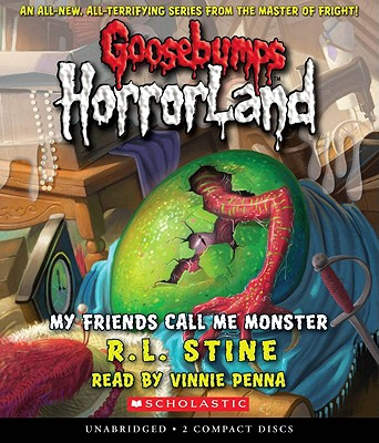My Friends Call Me Monster Goosebumps Horrorland 7 Cd Audio The Book Table