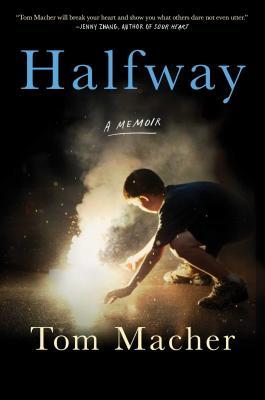 Halfway: A Memoir Cover Image