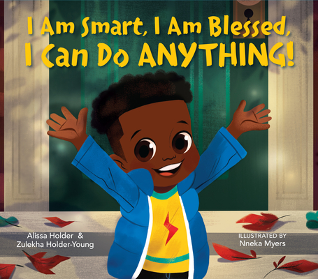 I Am Smart, I Am Blessed, I Can Do Anything! Cover Image