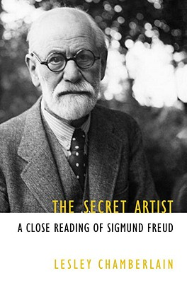 The Secret Artist: A Close Reading of Sigmund Freud Cover Image