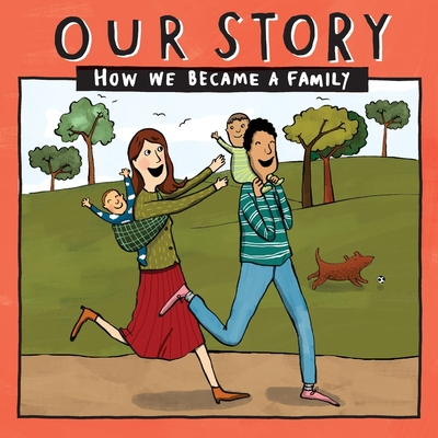 Our Story - How We Became a Family (4): Mum & dad families who used sperm donation & surrogacy -twins Cover Image