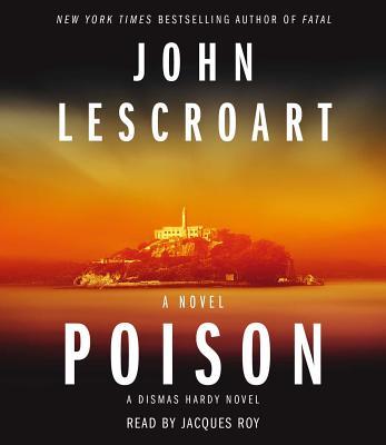 Poison: A Novel (Dismas Hardy) Cover Image