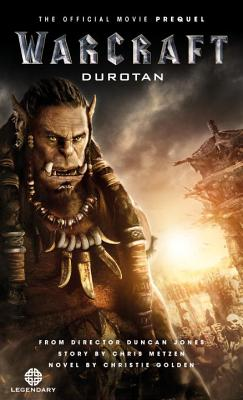 Warcraft: Durotan: The Official Movie Prequel cover image