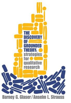Discovery of Grounded Theory: Strategies for Qualitative Research Cover Image