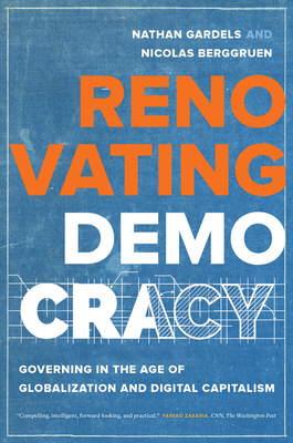 Renovating Democracy: Governing in the Age of Globalization and Digital Capitalism (Great Transformations #1) Cover Image
