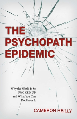 Cover for The Psychopath Epidemic