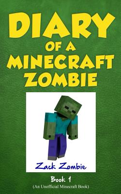 Diary of a Minecraft Zombie Book 1: A Scare of a Dare Cover Image