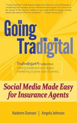 Going Tradigital: Social Media Made Easy for Insurance Agents Cover Image