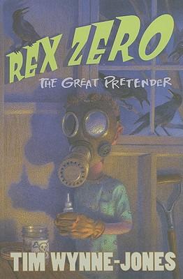 Rex Zero, The Great Pretender Cover