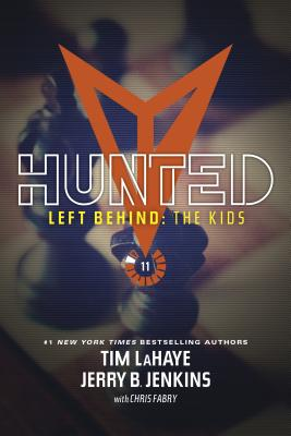 Hunted (Left Behind: The Kids Collection #11) Cover Image