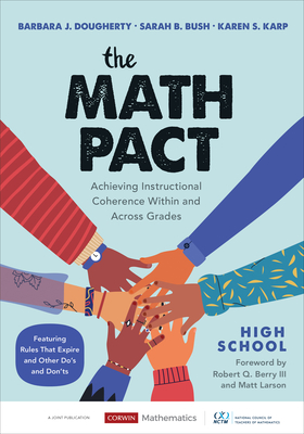 The Math Pact, High School: Achieving Instructional Coherence Within and Across Grades (Corwin Mathematics) Cover Image