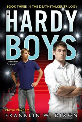 Movie Mayhem: Book Three in the Deathstalker Trilogy (Hardy Boys (All New) Undercover Brothers #39) Cover Image