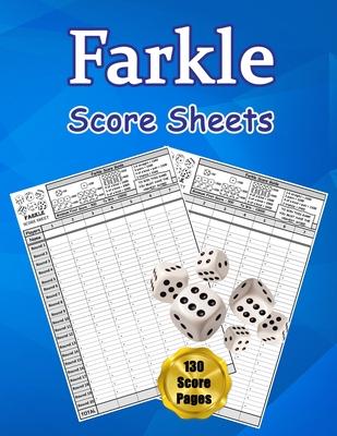 Farkle Score Sheets: 130 Large Score Pads for Scorekeeping - Farkle Score Cards - Farkle Score Pads with Size 8.5 x 11 inches (Farkle Score Cover Image