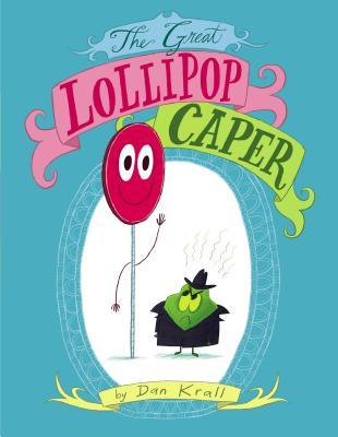 The Great Lollipop Caper Cover