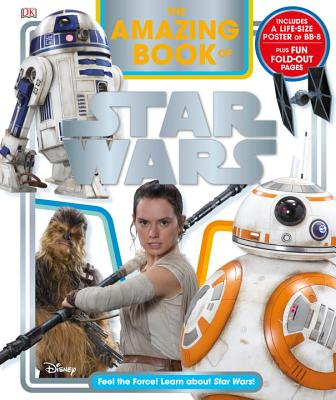 The Amazing Book of Star Wars by DK