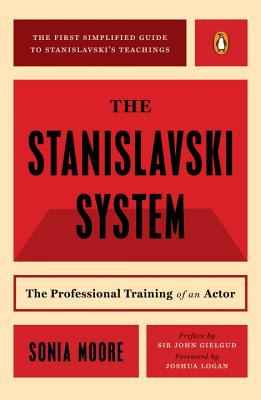 The Stanislavski System: The Professional Training of an Actor; Second Revised Edition Cover Image
