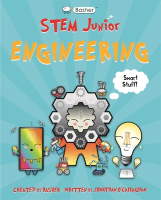 Basher STEM Junior: Engineering Cover Image