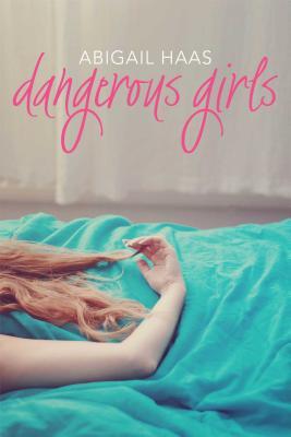 Dangerous Girls Cover