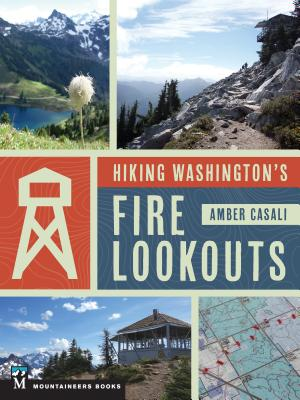Hiking Washington's Fire Lookouts Cover Image