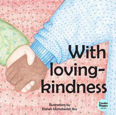 With Loving Kindness (Tender Years Series) Cover Image