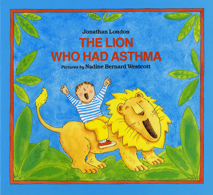 The Lion Who Had Asthma Cover Image