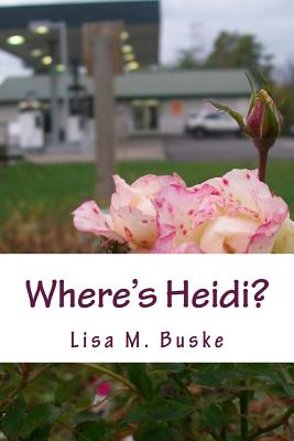 Where's Heidi?: One Sister's Journey Cover Image