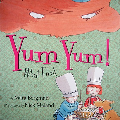 Yum Yum!: What Fun! Cover Image